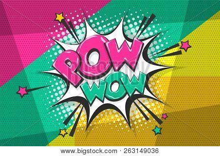 Pow Gun Wow Comic Text Speech Bubble. Colored Pop Art Style Sound Effect. Halftone Vector Illustrati