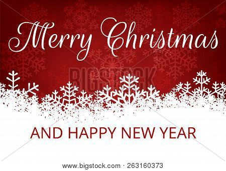 Merry Christmas And Happy New Year. Christmas Background With White Snowflakes Border