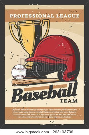 Baseball Team Sport Retro Poster. Vector Helmet And Bat, Ball And Gold Trophy. Prize And Items, Game