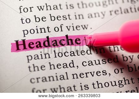 Fake Dictionary, Dictionary Definition Of The Word Headache.