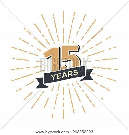 15 Th Anniversary Retro Vector Emblem Isolated Template. Vintage Logo Fifteen Years With Ribbon And