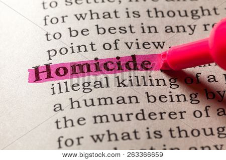 Fake Dictionary, Dictionary Definition Of The Word Homicide