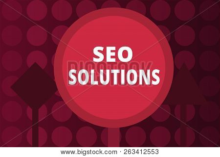 Word Writing Text Seo Solutions. Business Concept For Search Engine Result Page Increase Visitors By