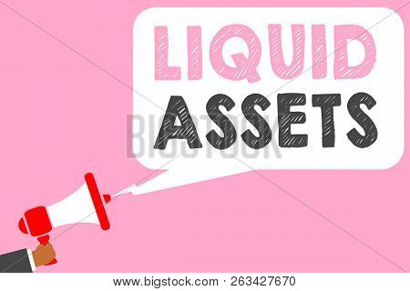 Text Sign Showing Liquid Assets. Conceptual Photo Cash And Bank Balances Market Liquidity Deferred S