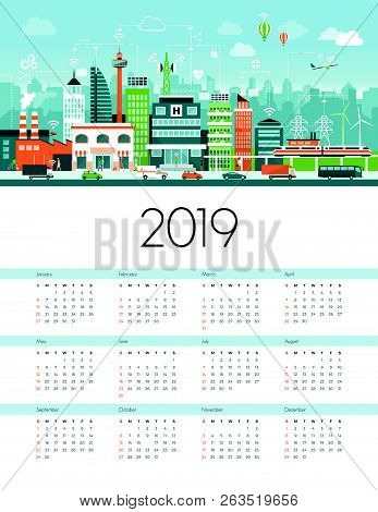 Smart City And Sustainability Calendar 2019: Metropolitan City Connected With Factories, Power Plant