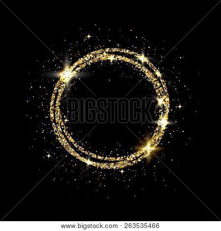 Glitter Gold Circle Frame With Space For Text. Sparkling Golden Frame On Black Background. Bright Gl
