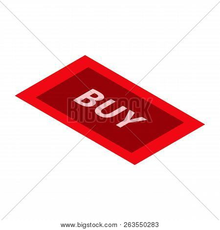 Red Buy Button Icon. Isometric Of Red Buy Button Vector Icon For Web Design Isolated On White Backgr