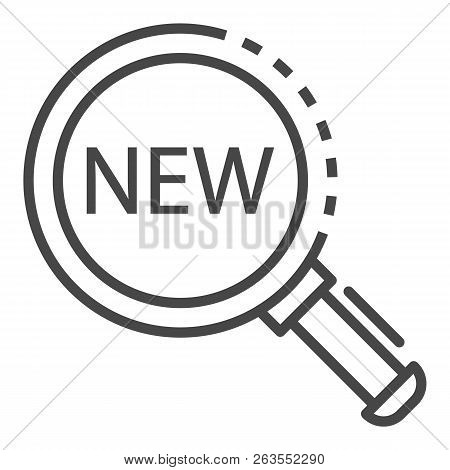 Magnify Glass New Find Icon. Outline Magnify Glass New Find Vector Icon For Web Design Isolated On W