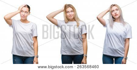 Collage of group of young women wearing white t-shirt over isolated background confuse and wonder about question. Uncertain with doubt, thinking with hand on head. Pensive concept.