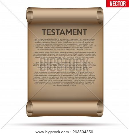 Old Scrolled Paper With Testament Text. Concept Of Bequest Inheritance Division. Vector Illustration