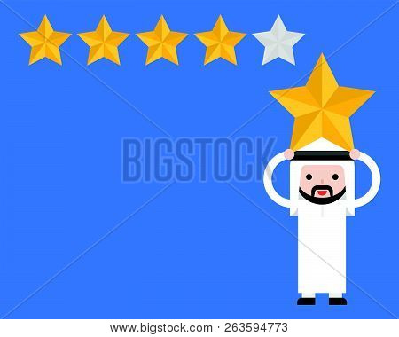 Arab Businessman Carry Star On His Head With Star Rate, Flat Design Rating And Cote Concept
