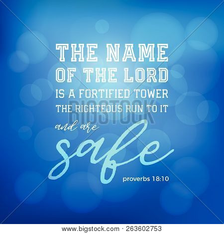 Bible Verse From Proverbs, The Name Of The Lord Is A Fortified Tower