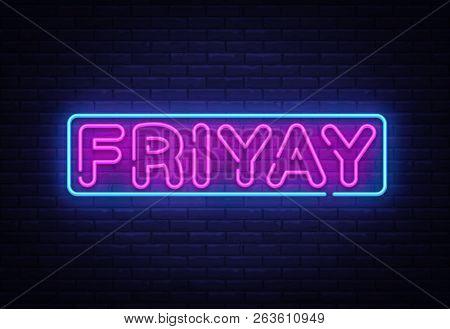 Friyay Neon Sign Vector. Friyay Neon Symbol, Design Template, Modern Trend Design, Night Neon Signbo