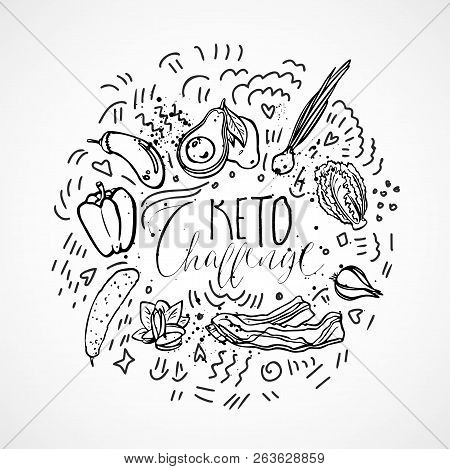 Keto Challenge Food Sketch Illustration - Black And White Vector Sketch Healthy Concept. Healthy Ket