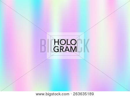 Cute Hologram Gradient Vector Background. Soft Trendy Tender Pearlescent Rainbow Overlay. Cool Funky