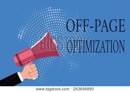 Word Writing Text Off Page Optimization. Business Concept For Website External Process Promotional M