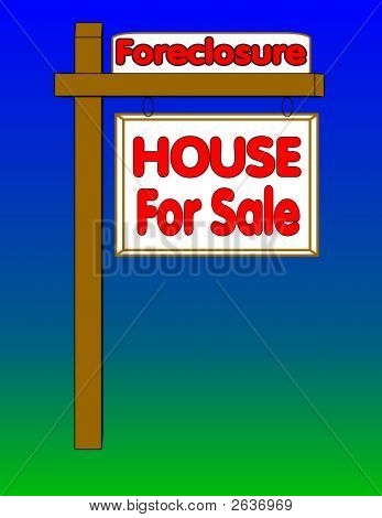 House For Sale Forclosure Sign