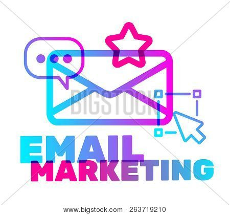 Email Marketing Text With Icon Concept. Vector Creative Illustration Of Color Email Marketing Busine