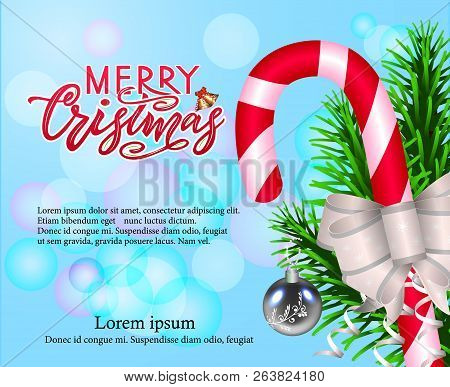 Merry Chirstmas, Composition With Candy, Bow, Fir Tree Branches, And Modern Calligraphy Lettering On