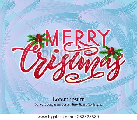 Merry Chirstmas, Modern Calligraphy Lettering On Blue Background. Chirstmas Simple Typography Greeti