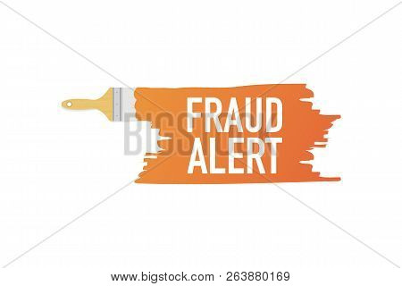 Banner With Brushes, Paints - Fraud Alert. Vector Stock Illustration.