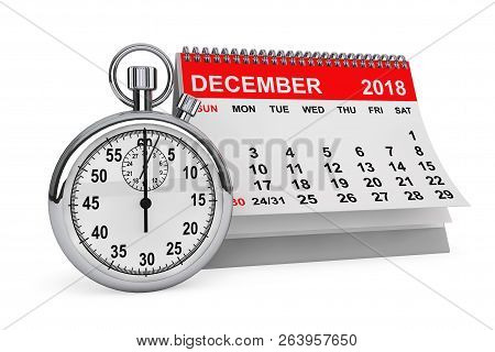2018 Year Calendar. December Calendar With Stopwatch On A White Background. 3d Rendering