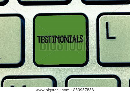 Word Writing Text Testimonials. Business Concept For Formal Statement Testifying To Someone Qualific