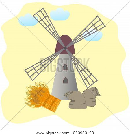 Windmill, Jute Sacks And Sheaf Of Wheat Or Barley Against The Green Background. Vector Illustration.