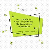 Quote of Henry David Thoreau, American poet and philosopher. I am grateful for what I am and have. My thanksgiving is perpetual. Pop-art vector illustration for USA Thanksgiving Day poster