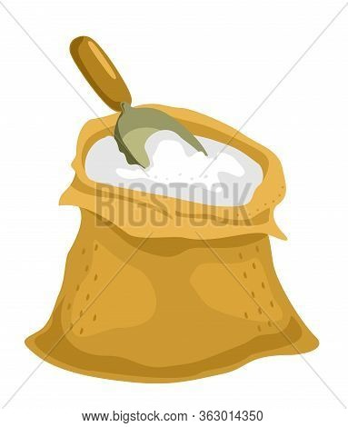 Bag Of Flour And Shovel. Vector Illustration. Wholemeal Bread Flour Bags With Wooden Scoop, Flat Sty