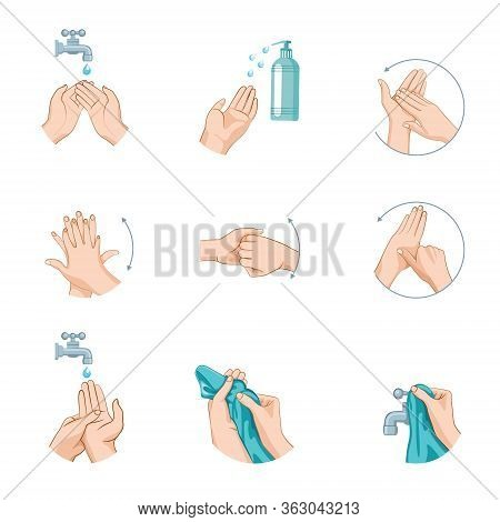 Arms. Instructions On How To Wash Your Hands Properly. A Set Depicting The Stages Of Hand Cleansing.