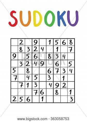 Classical Nine By Nine Sudoku Without Answer For Kids And Adults. Number Logical Puzzle. Vertical Su