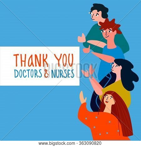 Thank You Doctors And Nurses Hand-lettered Phrase. People Applauding Doctors Vector Illustration In