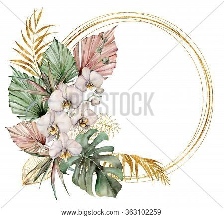 Watercolor Golden Frame With Orchids, Monstera And Palm Leaves. Hand Painted Tropical Card With Flow