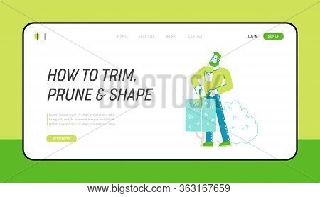 Worker Male Character Trimming Bush In Garden Landing Page Template. Man Cut Hedge In Orchard Doing