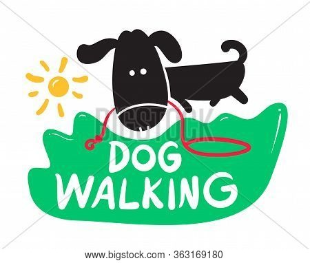Dog Walking Creative Banner, Pet Service Concept. Black Puppy Carry Lush In Mouth On Green Field And