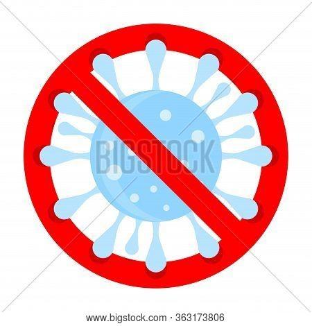 Prohibition And Protect Influenza, Ban Covid-19, No 2019-ncov, Corona-virus Outbreak Banned, Forbid