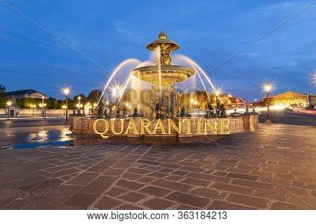 Coronavirus In Paris, France. Quarantine Sign. Concept Of Covid Pandemic And Travel In Europe. Fount