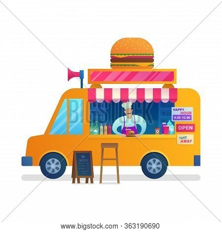 Food Truck With Chief. Street Food Retail With Take Away Fast Food Menu. Store On Wheels With Hambur