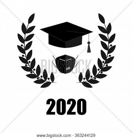 2020 Quarantine Extreme Graduation Party. Graduate Hat, Respirator And Laurel Wreath. Concept For Th