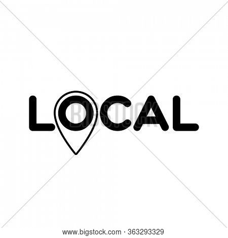 Local. Symbol of local production, business, tourism, shops. Template for poster, banner, signboard, web, card, sticker. Made locally.