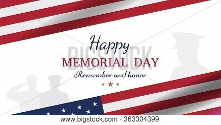 Happy Memorial Day. Greeting Card With Usa Flag And Silhouette Soldiers On White Background. Nationa