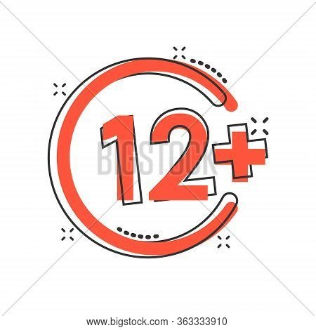 Twelve Plus Icon In Comic Style. 12 Plus Cartoon Vector Illustration On White Isolated Background. C