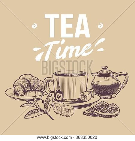Sketch Tea. Hand Drawn Objects For Tea Shop, Mugs And Kettle Tea Leaves And Dried Herbs, Croissant A