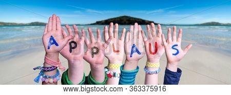 Children Hands Building Word Applaus Means Applause, Ocean Background