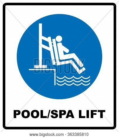 Pool And Spa Lift For Disabled Sign. Disability People Information Flat Icons Isolated On White Back