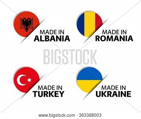 Set Of Four Albanian, Romanian, Turkish And Ukrainian Stickers. Made In Albania, Made In Romania, Ma