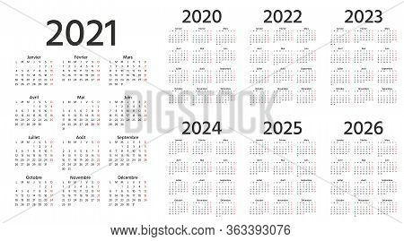 French Calendar 2021, 2022, 2023, 2024, 2025, 2026, 2020 Years. Week Starts Monday. Vector. France C