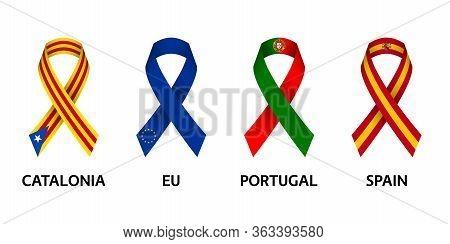 Set Of Four Catalonia, European Union, Portuguese And Spanish Stripe Ribbons. Pray For Catalonia, Eu