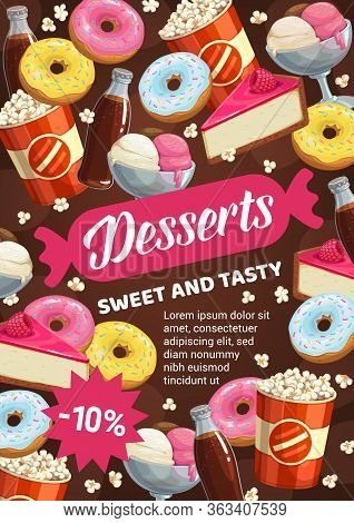 Desserts, Chocolate Cakes And Patisserie Sweets, Pastry And Bakery Shop Or Cinema Bar Vector Poster.